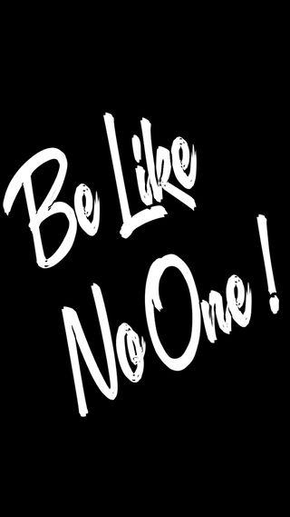 Обои на телефон будь, цитата, уникальные, мотивационные, лайк, вера, be like no one