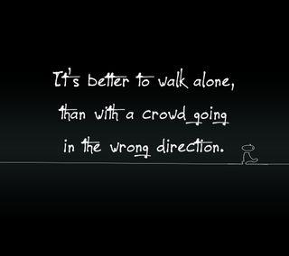 Обои на телефон прогулка, поговорка, одиночество, новый, неправильный, крутые, знаки, direction, crowd