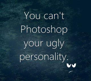 Обои на телефон personality, ugly, крутые, новый, цитата, поговорка, забавные, жизнь, фотошоп