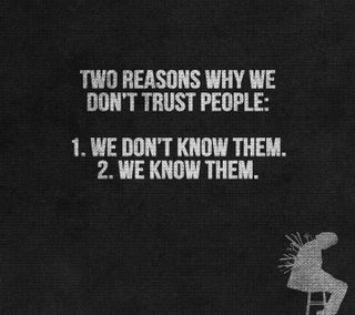 Обои на телефон причина, доверять, люди, знать, два, two reasons