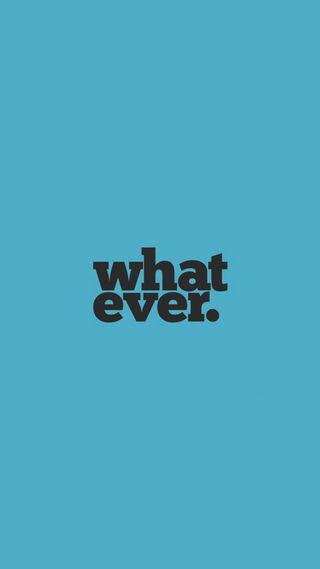 Обои на телефон дела, цитата, тип, текст, любовь, высказывания, whatever, what ever, love