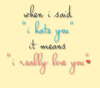 Обои на телефон ненависть, ты, приятные, поговорка, любовь, means, love