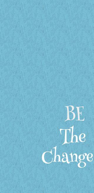 Обои на телефон менять, мотивация, мотивационные, вдохновение, будь, inspiren, inspired, be the change