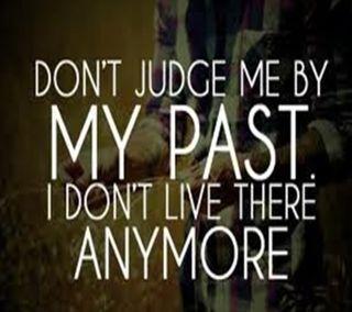 Обои на телефон судить, прошлое, мотивация, мой, my past, live, 2013