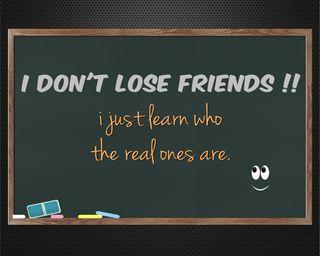 Обои на телефон дружба, цитата, учить, терять, реал, поговорка, новый, жизнь, друзья