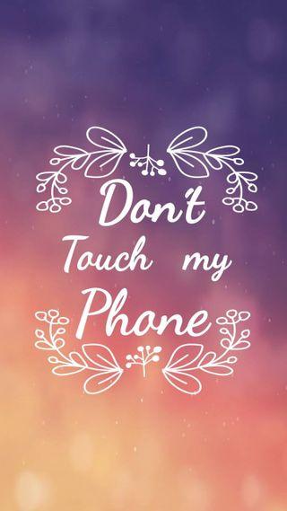 Обои на телефон трогать, не, телефон, счастливые, мой, happy