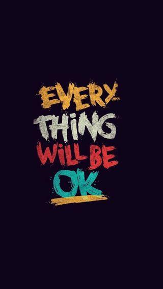 Обои на телефон цитата, ок, мотивация, будь, everything will be, everything