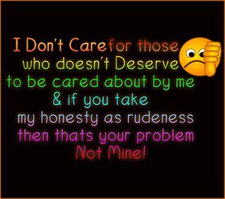 Обои на телефон забота, смайлики, проблема, не, грубый, высказывания, вниз, thumbs-down, i dont care, honesty, deserve