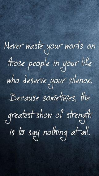Обои на телефон тишина, цитата, слова, поговорка, новый, никогда, люди, крутые, знаки, жизнь, waste, never waste