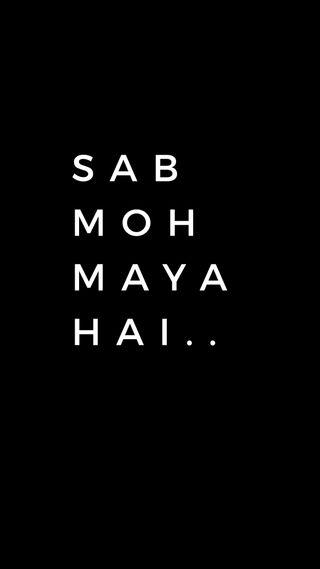 Обои на телефон сообщение, слова, ненависть, sab moh maya hai