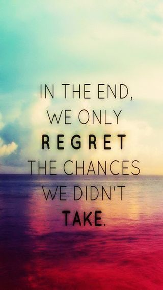 Обои на телефон конец, take, regret, chances