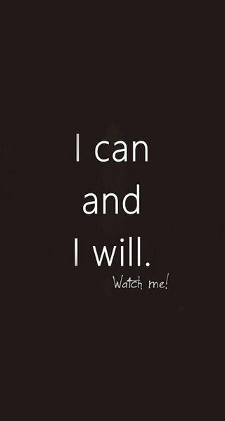 Обои на телефон сообщение, мотивация, i will, i can