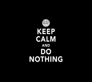 Обои на телефон do nothing, keep calm, крутые, спокойствие, ничего
