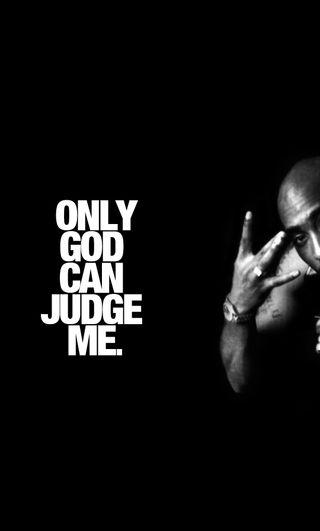 Обои на телефон judge me, only god, черные, белые, музыка, бог, я, рэп, песня, судить, тупак, только