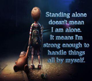 Обои на телефон сильный, цитата, сам, поговорка, одиночество, новый, любовь, крутые, знаки, жизнь, standing alone, love