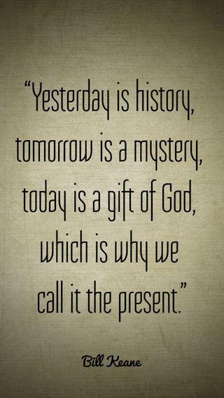 Обои на телефон подарок, цитата, сегодня, завтра, бог, yesterday, the present