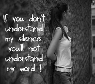 Обои на телефон тишина, цитата, скучать, поговорка, новый, мой, любовь, крутые, знаки, understand, my silence, love