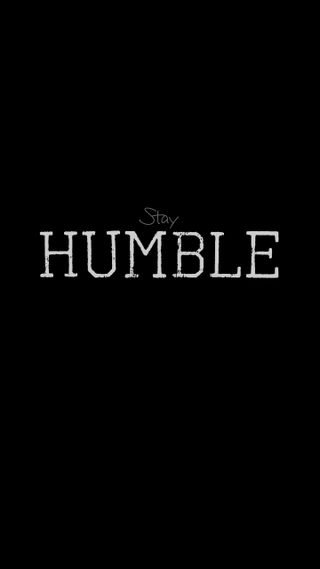 Обои на телефон чилл, релакс, цитата, спокойствие, поговорка, легко, крутые, stay humble, patience, humble