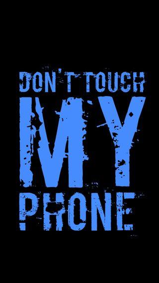 Обои на телефон экран блокировки, цитата, трогать, телефон, синие, не, мой, злые, высказывания