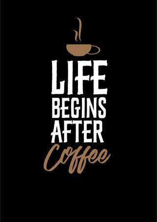 Обои на телефон чашка, черные, цитата, утро, сказать, напиток, кофе, жизнь, cup, coffee is life, begins, after