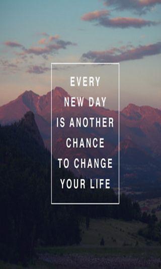 Обои на телефон шанс, менять, новый, жизнь, день, every
