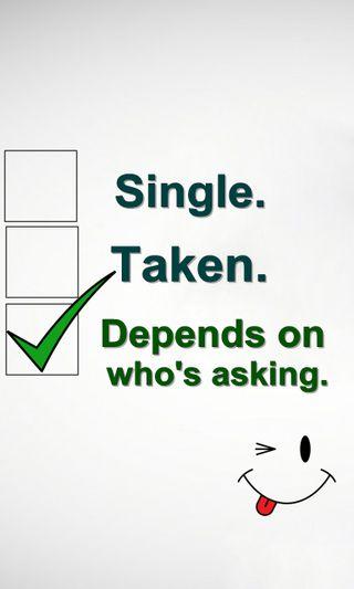 Обои на телефон один, цитата, поговорка, новый, крутые, знаки, забавные, taken, depends, asking
