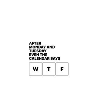 Обои на телефон lol, calendar says w*f, дизайн, лол, юмор, календарь, фразы, неудача