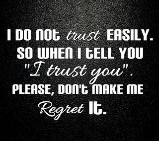 Обои на телефон доверять, чувства, поговорка, оно, новый, любовь, легко, крутые, жизнь, regret it, regret, love