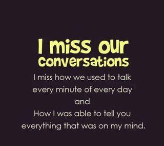 Обои на телефон скучать, our converstions, i miss our converst