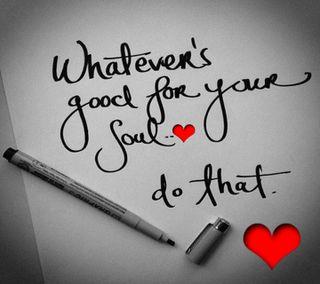 Обои на телефон твой, душа, whatever good for, whatever good, for your soul