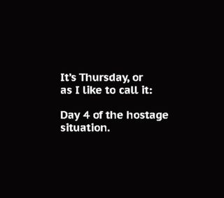 Обои на телефон смех, юмор, поговорка, знаки, забавные, thursday, its thursday, hostage