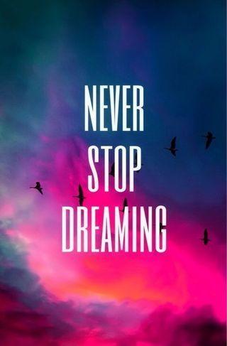 Обои на телефон стоп, цитата, счастливые, никогда, мечты, мечта, жизнь, высказывания, вдохновляющие, never stop dreaming, live, happy, dreaming