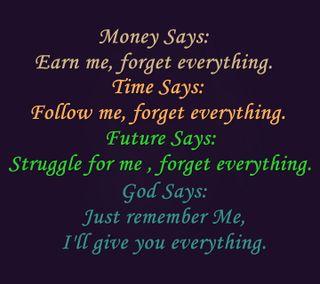 Обои на телефон earn, everything, новый, приятные, поговорка, жизнь, бог, время, деньги, будущее, забудь