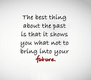 Обои на телефон будущее, цитата, прошлое, поговорка, новый, лучшие, крутые, знаки, shows
