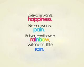 Обои на телефон счастье, боль, радуга, приятные, поговорка, новый, жизнь, дождь