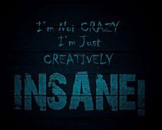 Обои на телефон цитата, сумасшедшие, поговорка, новый, крутые, забавные, жизнь, insane, creatively
