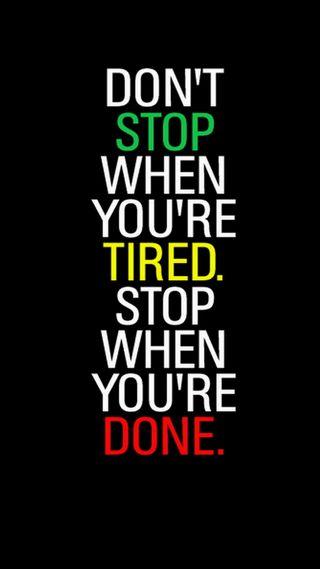 Обои на телефон устал, стоп, не, мотивация, dont stop, done