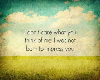 Обои на телефон рожденный, думать, отношение, не, забота, impress, i dont care, dont care