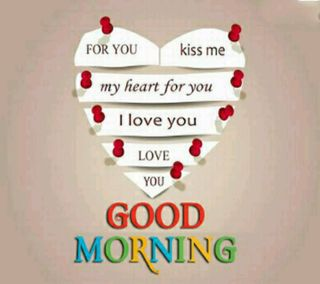 Обои на телефон утро, любовь, good morning 4 u, for love