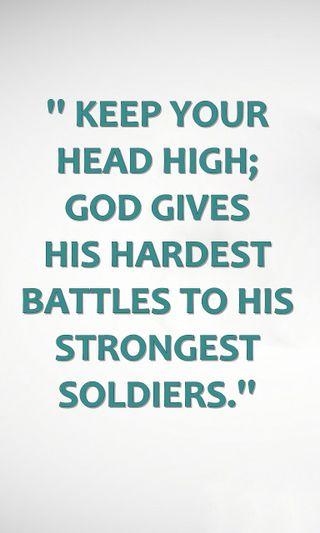 Обои на телефон голова, цитата, солдаты, поговорка, новый, знаки, высокий, бог, strongest