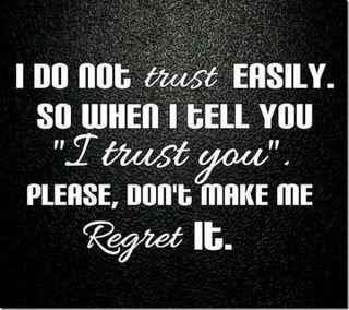 Обои на телефон доверять, цитата, приятные, поговорка, новый, не, крутые, regret, hd, easilt, dont trust easily, 2013
