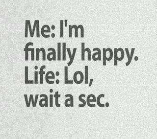 Обои на телефон правда, я, цитата, счастливые, поговорка, забавные, жизнь, ждать, life saying, happy