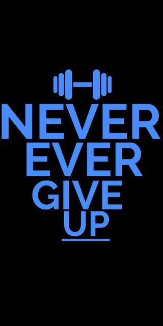 Обои на телефон работа, цитата, никогда, крутые, грустные, zuber, never ever give up, humble, auburn, atitude