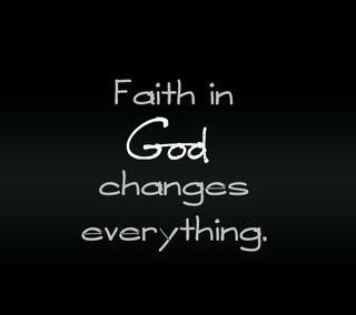 Обои на телефон faith in god, новый, приятные, цитата, поговорка, жизнь, бог, вера, менять