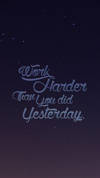 Обои на телефон работа, цитата, сегодня, жесткие, yesterday, work quote