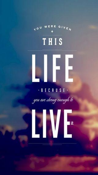 Обои на телефон сильный, жизнь, live, given, enough