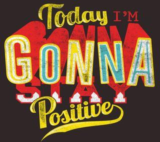 Обои на телефон позитивные, цитата, сегодня, поговорка, знаки, stay