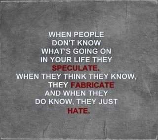 Обои на телефон ненависть, цитата, просто, поговорка, новый, знаки, жизнь, they just hate, speculate, good, fabricate