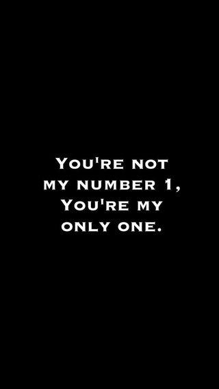 Обои на телефон ты, только, номер, высказывания, цитата, любовь, only one, number 1, love