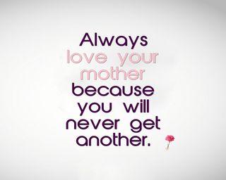 Обои на телефон мама, цитата, твой, приятные, поговорка, новый, никогда, любовь, знаки, love your mother, love, another